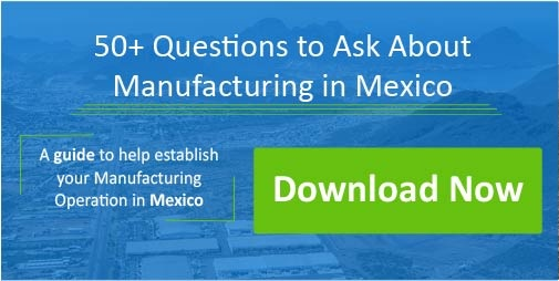 Questions to ask while manufacturing in Mexico