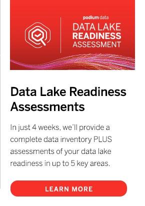 Podium Data Lake Readiness Assessments