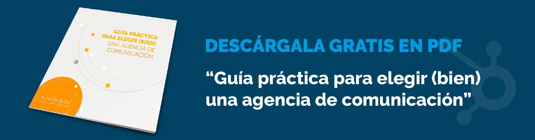 Guía práctica para elegir (bien) una agencia de comunicación