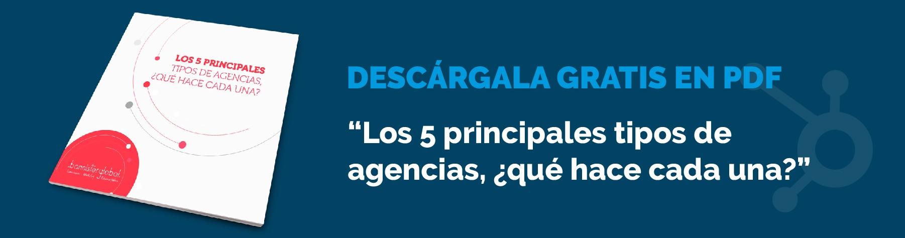 Los 5 principales tipos de agencias, ¿qué hace cada una?