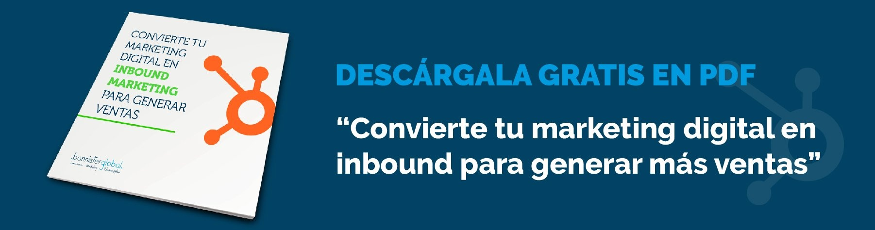 Guía 'Convierte tu marketing digital en inbound marketing'