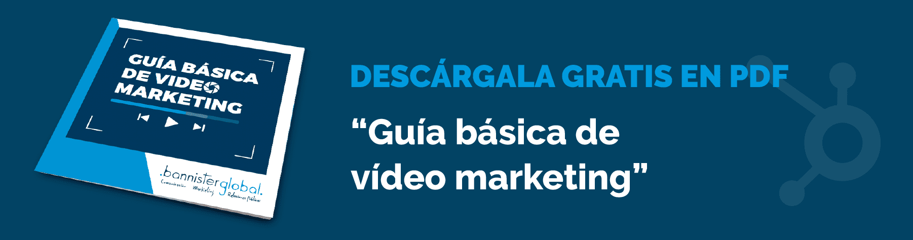 Guía básica de Vídeo Marketing