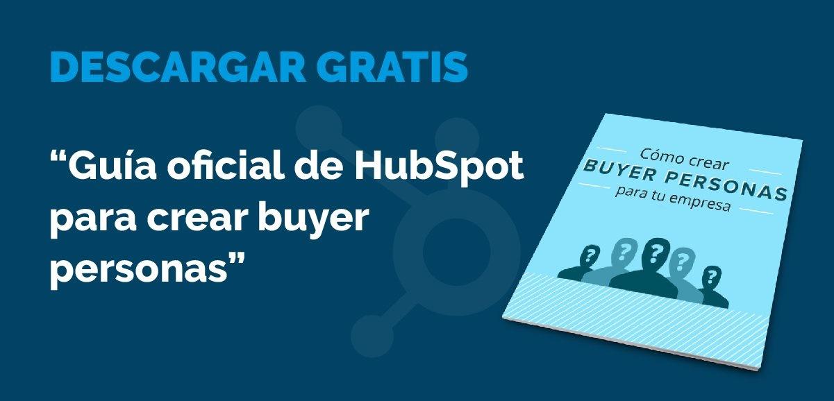 Descarga 'Guía oficial de HubSpot para crear buyer personas'