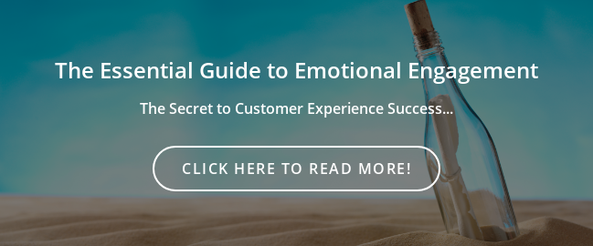 The Essential Guide to Emotional Engagement  The Secret to Customer Experience Success... Click Here to Read More!