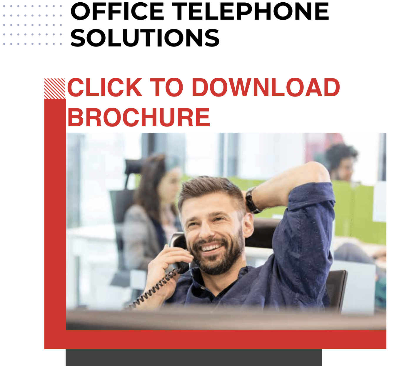call to action to download telephony brochure