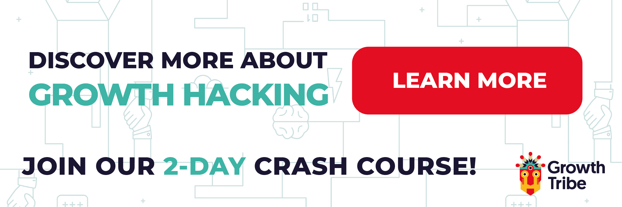Learn Growth Hacking in 2 Days - Learn More