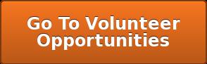 Go To Volunteer Opportunities