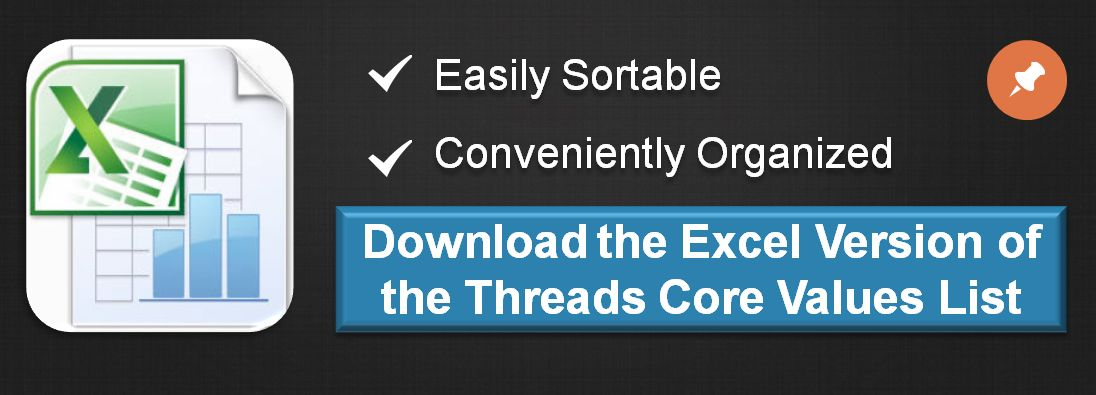 Download the Excel Version of the Threads Core Values List