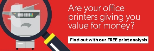 Are your office printers giving you value for money? Find out with our FREE print analysis