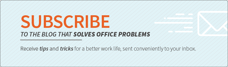 Subscribe to the Blog That Solves Office Problems