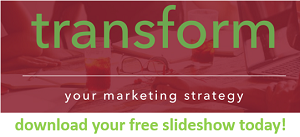 are you ready to transform your marketing?