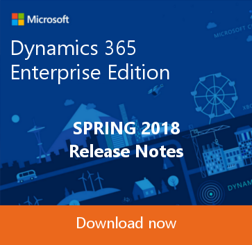 Dynamics 365 Enterprise Edition Spring Release Notes
