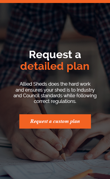 Request A Detailed Plan from Allied Sheds