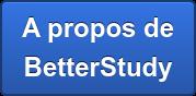 A propos de BetterStudy