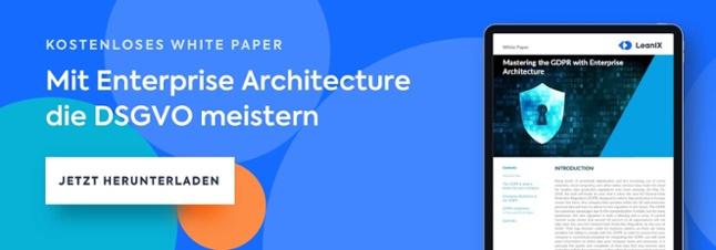 Mit Enterprise Architecture die DSGVO meistern