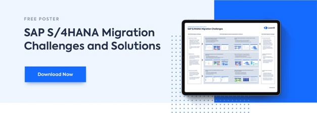 SAP S/4Hana Migration Challenges and Solutions