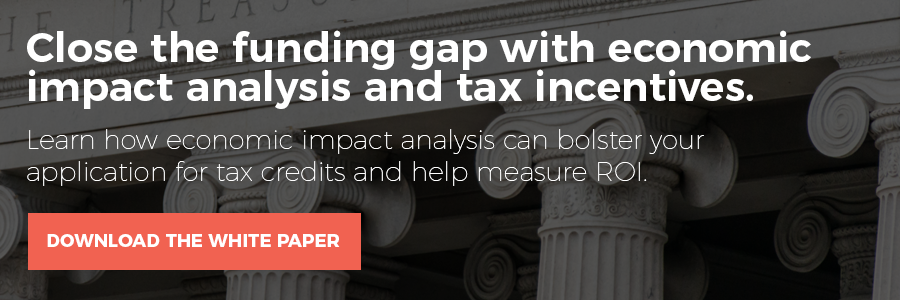 Close the funding gap with economic impact analysis and tax incentives.