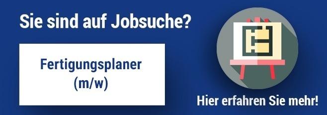 Jobangebot Fertigungsplaner