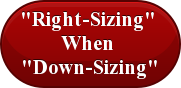 """Right-Sizing""  When  ""Down-Sizing"""