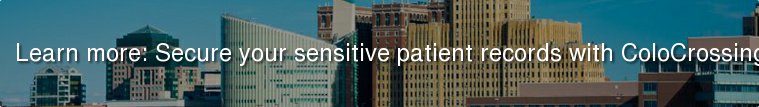 Learn more: Secure your sensitive patient records with ColoCrossing!