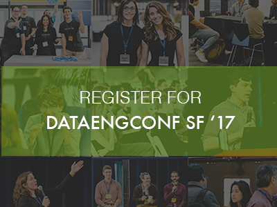 Register for DataEngConf SF '17