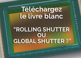 Téléchargez notre livre blanc  : Rolling shutter ou Global Shutter ?