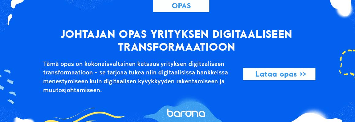 Johtajan opas yrityksen digitaaliseen transformaatioon