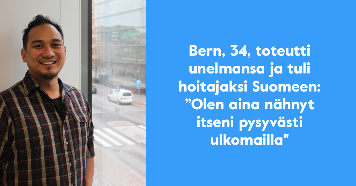 Bern Amar lähti Suomeen lähihoitajaksi ja jäi sille tielleen.