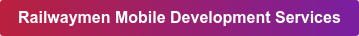 Railwaymen Mobile Development Services