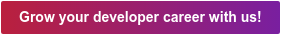 Grow your developer career with us!