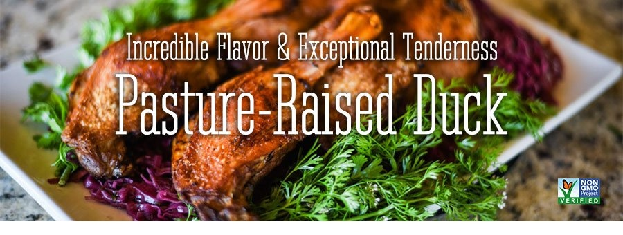 Incredible flavor and exceptional tenderness. Pasture-raised duck. Non-GMO verified.
