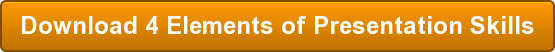 Download 4 Elements of Presentation Skills