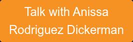 Talk with Anissa Rodriguez Dickerman