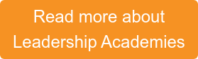 Read more about Leadership Academies