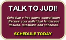 TALK TO JUDI!Schedule a free phone cons
