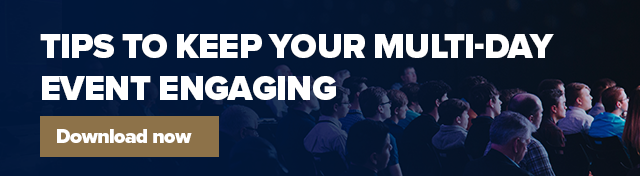 Tips to keep your multi-day event engaging