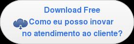 Download FreeComo eu posso inovar no atendimento ao cliente?