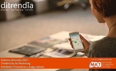 Informe Tendencias de Marketing Entidades Financieras y Aseguradoras