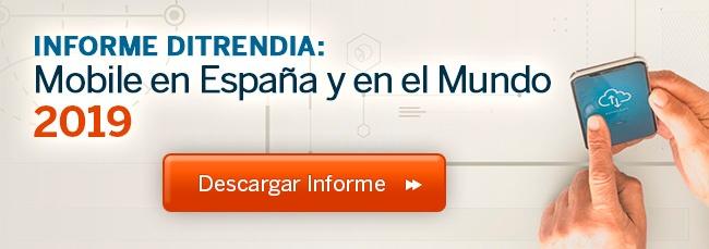 Informe Mobile en España y en el Mundo 2019