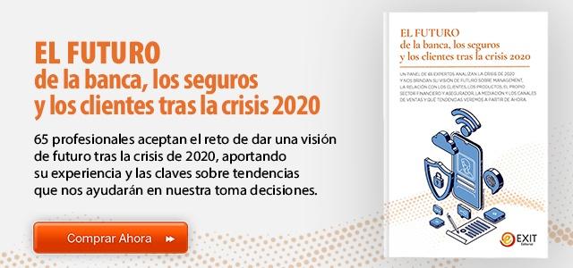 El futuro de la Banca, los Seguros y los Clientes tras la crisis de 2020