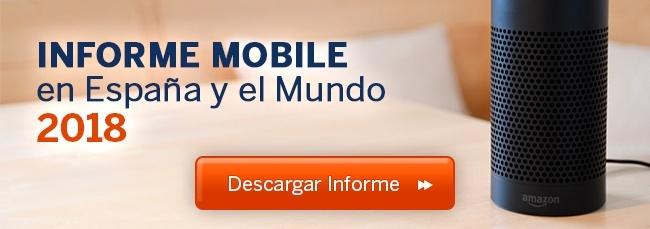 Informe Mobile en España y el Mundo 2018