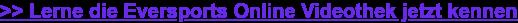 >> Lerne die Eversports Online Videothek jetzt kennen