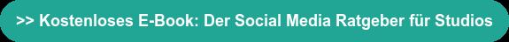 >> Kostenloses E-Book: Der Social Media Ratgeber für Studios