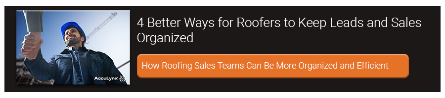 4 Better Ways for Roofers to keep Leads and Sales Organized