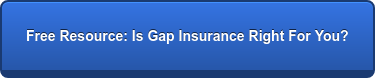 Free Resource: Is Gap Insurance Right For You?