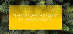 Plan you way you want to beyond Excel