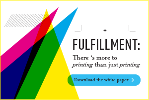 Fulfillment | There's more to printing than just printing