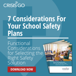 7 Considerations For Your School Safety Plans - Functional Considerations for Selecting the Right Safety Solution - Download Now