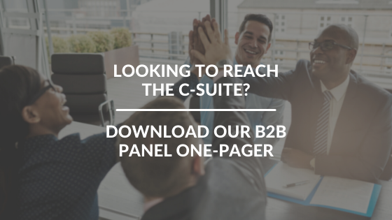 Looking to reach the c-suite? Download our B2B Panel one-pager here