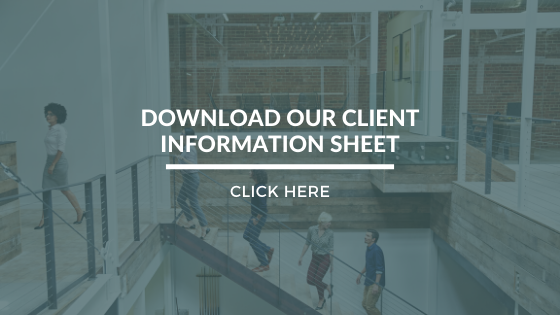 Click Here to Download Our Client Information Sheet